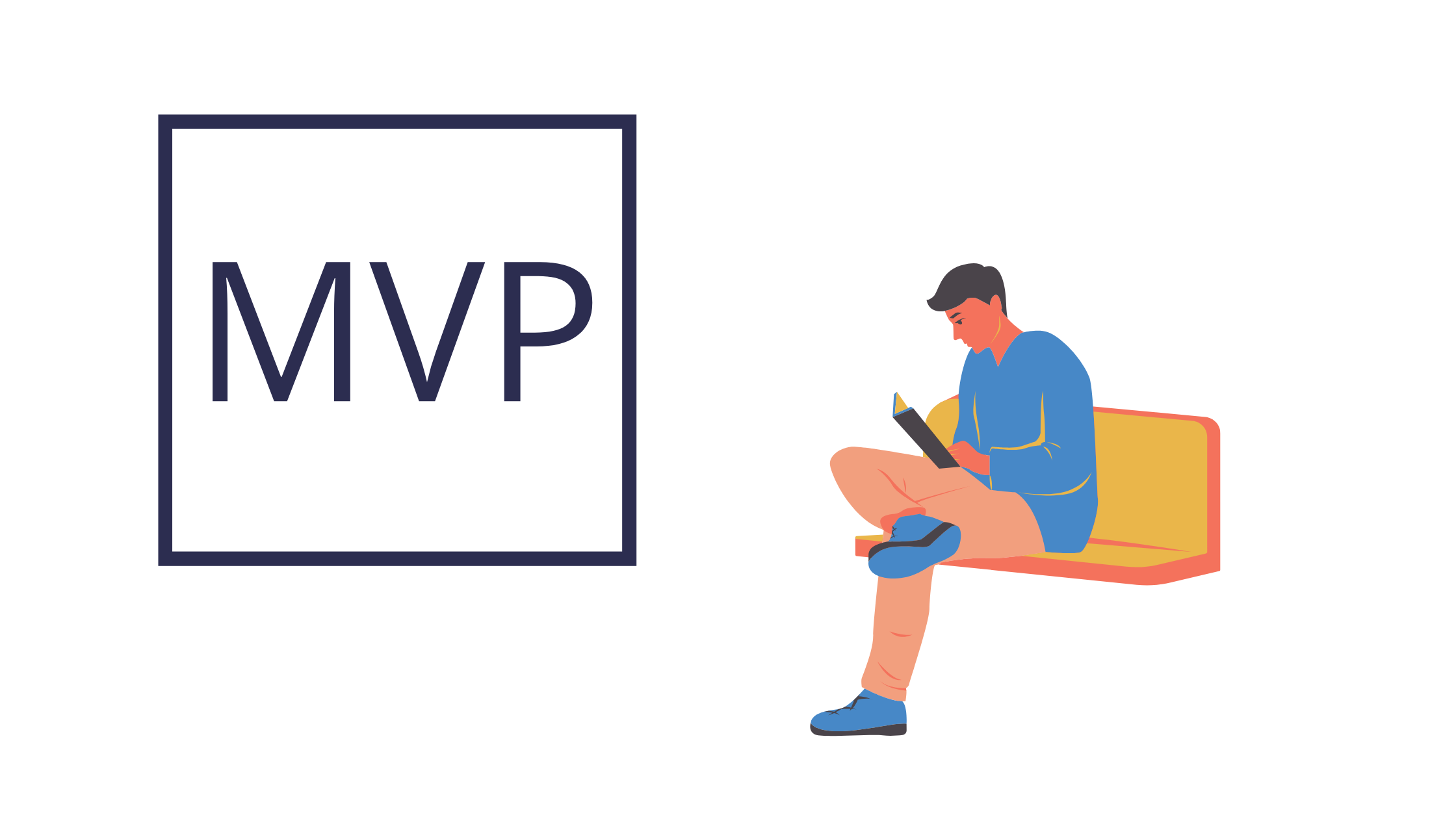 how to build a minimum viable product - what does mvp mean