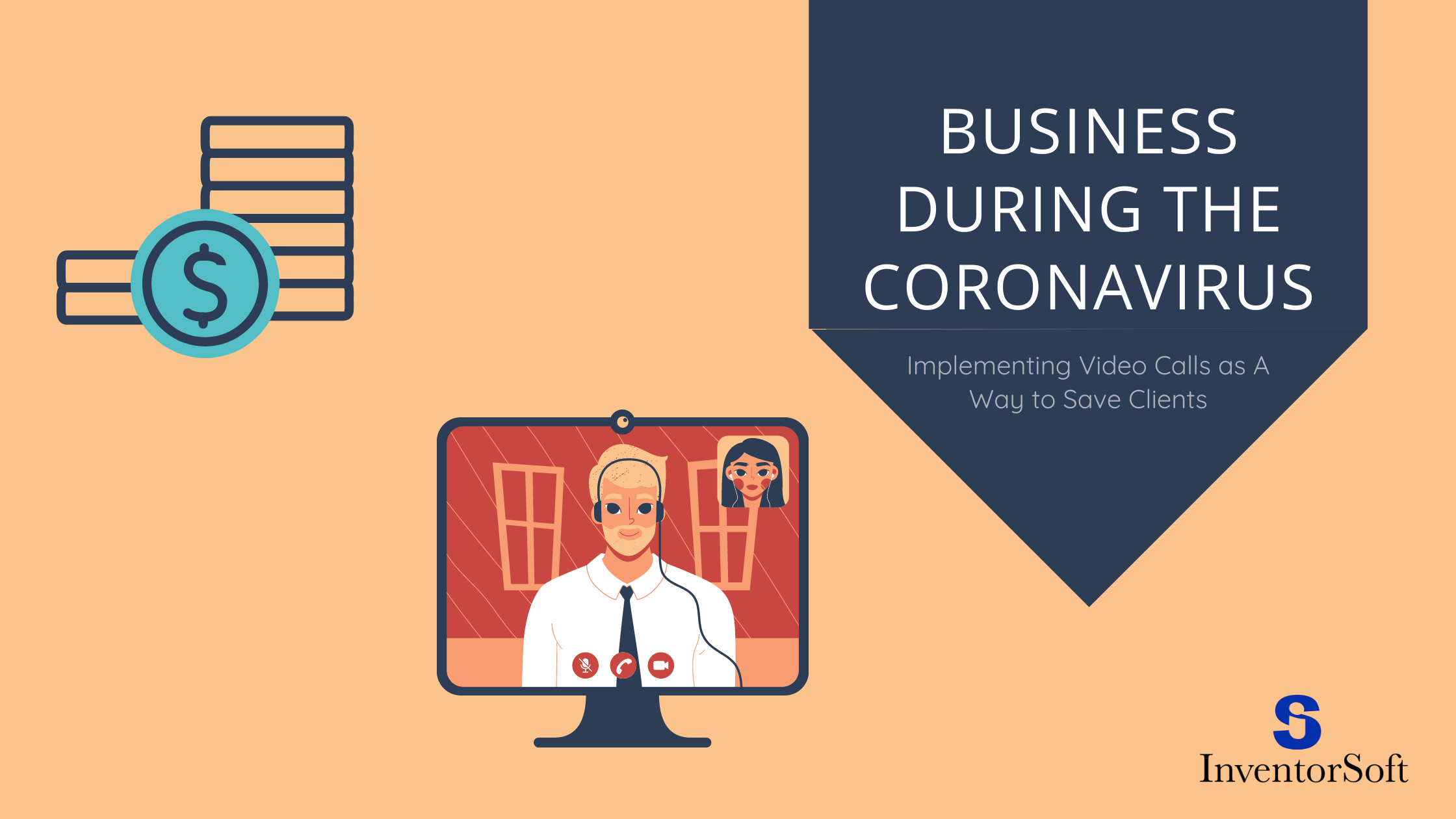 Business during the coronavirus: implementing video calls as a way to save clients